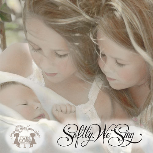 Softly We Sing by Twin Sisters Productions