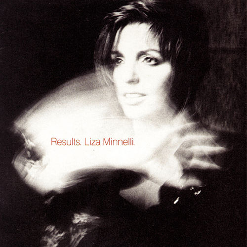 Results by Liza Minnelli