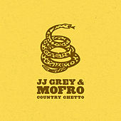 Country Ghetto de JJ Grey & Mofro