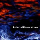 Dream by Keller Williams