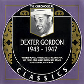 1943-1947 by Dexter Gordon