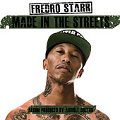 Made In the Streets de Fredro Starr