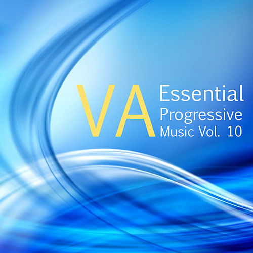Essential Progressive Music, Vol. 10 by Various Artists