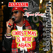 Christmas Is Here Again - Single by Assassin (Rap)