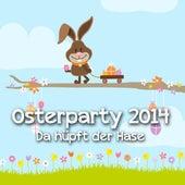 Osterparty 2014 - Da hüpft der Hase de Various Artists