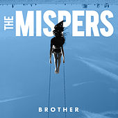 Brother de The Mispers