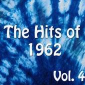 The Hits of 1962 Vol. 4 de Various Artists