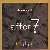 The Very Best Of After 7 by After 7