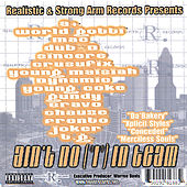 Ain't No [I] In Team by Various Artists