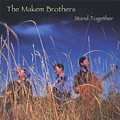 Stand Together by Tommy Makem
