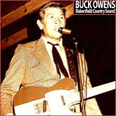 Bakersfield Country Sound by Buck Owens