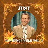 Just Lawrence Welk, Vol. 2 de Lawrence Welk