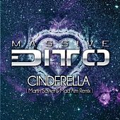 Cinderella (Martin Sayker & Mad Arm Remix) von Massive Ditto