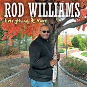 Everything & More by Rod Williams