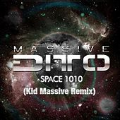 Space 1010 (Kid Massive Remix) von Massive Ditto