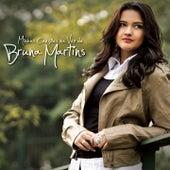 Minhas Cancoes na Voz de Bruna Martins by Bruna Martins