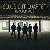 Re-Soul'd, Vol. 3 by Soul'd Out Quartet