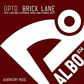 Brick Lane by Opto