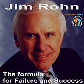 The Formula for Failure and Success by Jim Rohn
