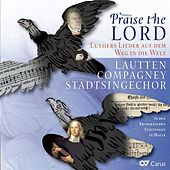 Praise the Lord: Luthers Lieder auf dem Weg in die Welt de Various Artists