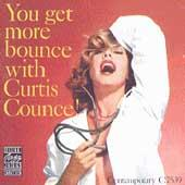 You Get More Bounce With Curtis Counce by Curtis Counce