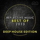 Best of 2013 - Deep House Edition von Various Artists