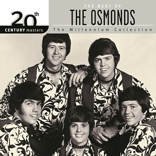 20th Century Masters: The Millennium Collection... by The Osmonds