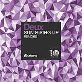 Sun Rising Up (Remixes) by Deux