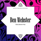 Early Session Hop von Ben Webster