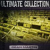 Ultimate Collection van Dean Martin