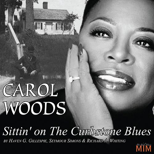 Sittin' On the Curbstone Blues by Carol Woods