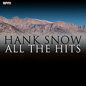 All the Hits by Hank Snow