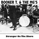 Stranger on the Shore von Booker T. & The MGs