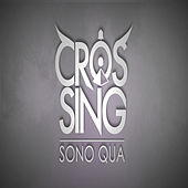 Sono qua by The Crossing