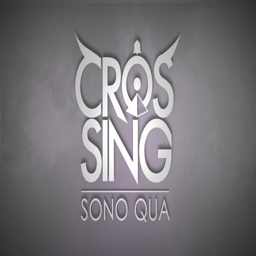 Sono qua by The Crossing