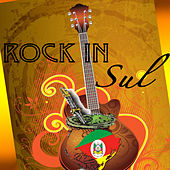 Rock In Sul - O Melhor do Rock Gaucho de Various Artists