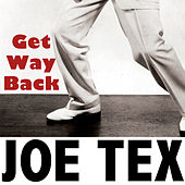Get Way Back by Joe Tex