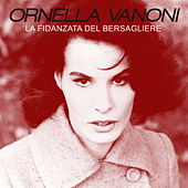 La fidanzata del bersagliere von Ornella Vanoni