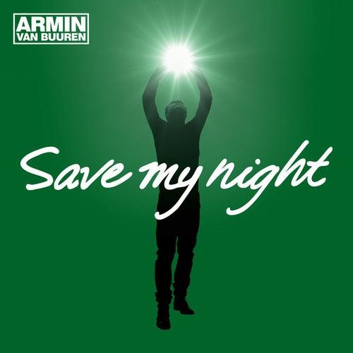 Save My Night by Armin Van Buuren