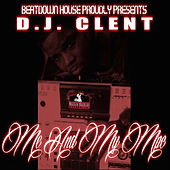 Me And My Mpc by DJ Clent