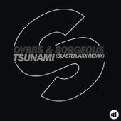 Tsunami (Blasterjaxx Remix) by DVBBS & Blackbear