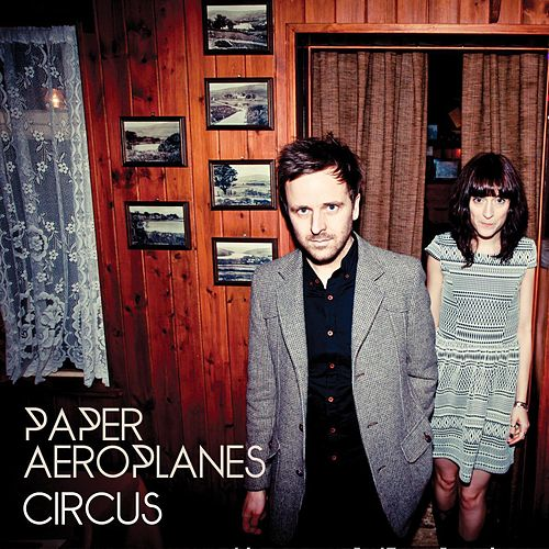 The Circus (EP) by Paper Aeroplanes