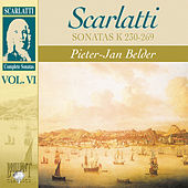 Scarlatti: Complete Sonatas, Vol. VI, Kk. 230 - 269 by Pieter-Jan Belder