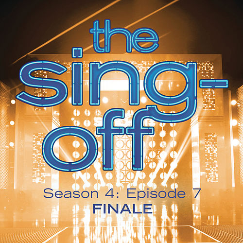 The Sing-Off: Season 4, Episode 7- Finale by Various Artists