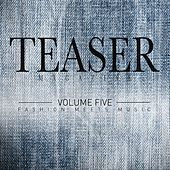 Teaser Magazine, Vol.5 (Fashion Meets Music) by Various Artists