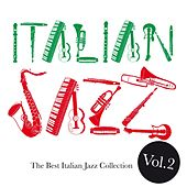 Italian Jazz, Vol. 2 (The best italian jazz collection) di Various Artists