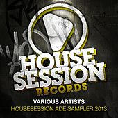 Housesession ADE Sampler 2013 by Various Artists
