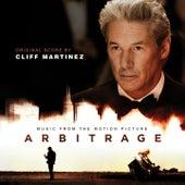 Arbitrage (Nicholas Jarecki's Original Motion Picture Soundtrack) by Various Artists