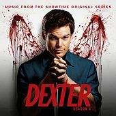 Dexter Season 6 (Music from the Showtime Original Series) di Various Artists