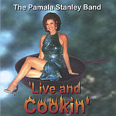 Live and Cookin de Pamala Stanley